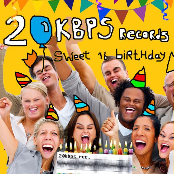 V/A: 20kbps Rec. Sweet Sixteen Birthday